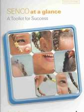 SENCO At A Glance: A Toolkit for Success