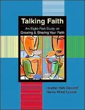 Talking Faith:  An Eight-Part Study
