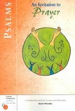 Psalms:  An Invitation to Prayer
