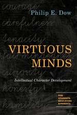 Virtuous Minds:  Intellectual Character Development