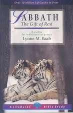 Sabbath:  The Gift of Rest