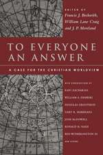 To Everyone an Answer:  Essays in Honor of Norman L. Geisler