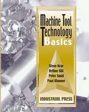 Machine Tool Technology Basics [With CDROM] [With CDROM]