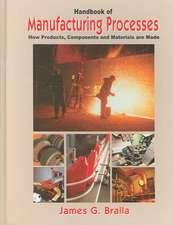 Handbook of Manufacturing Processes