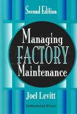 Managing Factory Maintenance