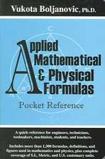 Applied Mathematical & Physical Formulas Pocket Reference