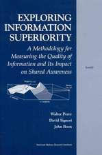 Exploring the Information Superiority