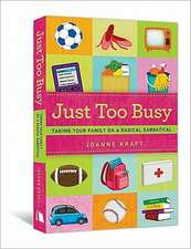 Just Too Busy:  Taking Your Family on a Radical Sabbatical