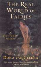 The Real World of Fairies, Revised Edition:  A First-Person Account