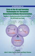 State-of-the-Art and Emerging Technologies for Therapeutic Monoclonal Antibody Characterization Volume 2. Biopharmaceutical Characterization: The NISTmAb Case Study