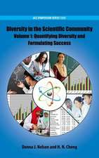 Diversity in the Scientific Community: Quantifying Diversity and Formulating Success Volume 1