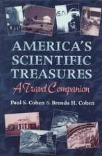 America's Scientific Treasures: A Travel Companion