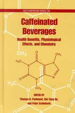 Caffeinated Beverages: Health Benefits, Physiological Effects, and Chemistry