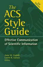 The ACS Style Guide: Effective Communication of Scientific Information