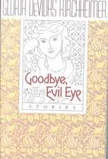 Kirchheimer, G:  Goodbye, Evil Eye