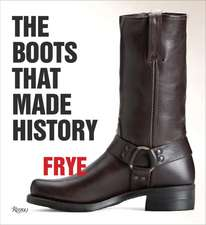 Frye:  150 Years of Craftsmanship