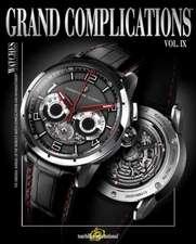 Grand Complications, Volume IX