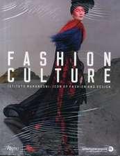 Fashion Culture:  Icon of Fashion and Design
