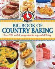 Gooseberry Patch Big Book of Country Baking: Over 400 sweet & savory recipes for every meal of the day