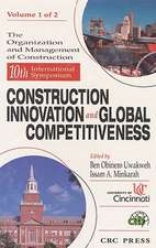 10th Symposium Construction Innovation and Global Competitiveness