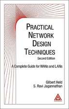 Practical Network Design Techniques, Second Edition:  A Complete Guide for WANs and LANs