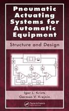 Pneumatic Actuating Systems for Automatic Equipment:  Structure and Design
