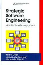 Strategic Software Engineering:  An Interdisciplinary Approach
