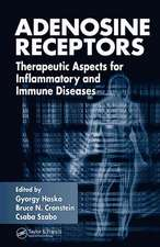 Adenosine Receptors:  Therapeutic Aspects for Inflammatory and Immune Diseases