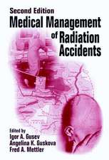 Medical Management of Radiation Accidents