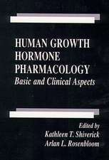 Human Growth Hormone Pharmacology:  Basic & Clinical Aspects