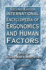 International Encyclopedia of Ergonomics and Human Factors - 3 Volume Set