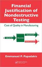 Financial Justification of Nondestructive Testing:  Cost of Quality in Manufacturing