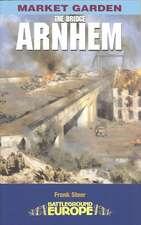 Arnhem- The Bridge:  Somme