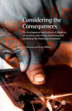 Considering the Consequences:  The Developmental Implications of Initiatives on Taxation, Anti-Money Laundering and Combating the Financing of Terror