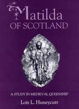 Matilda of Scotland – A Study in Medieval Queenship
