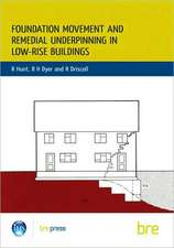 Foundation Movement and Remedial Underpinning in Low-Rise Buildings:  (Br 184)