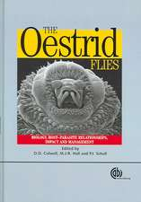 The Oestrid Flies:  Biology, Host-Parasite Relationships, Impact and Management