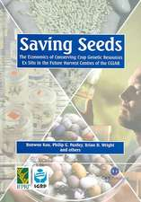 Saving Seeds:  The Economics of Conserving Crop Genetic Resources Ex Situ in the Future Harvest Centres of Cgiar
