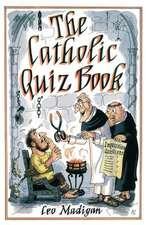 The Catholic Quiz Book
