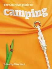 The Guardian Guide to Camping