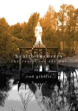 Health Recovery:  The Taoist Tai Chi Way