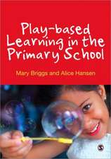 Play-based Learning in the Primary School