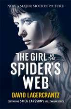 Lagercrantz, D: The Girl in the Spider's Web