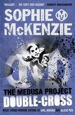 The Medusa Project: Double-Cross