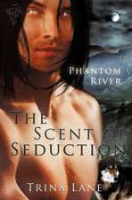 The Scent of Seduction
