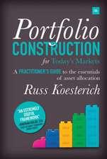 Portfolio Construction for Todayas Markets