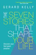 The Seven Stories That Shape Your Life