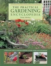 The Practical Gardening Encyclopedia