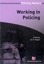 Working in Policing