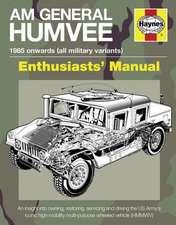 Haynes AM General Humvee Enthusiasts' Manual:  1985 Onwards (All Military Variants)